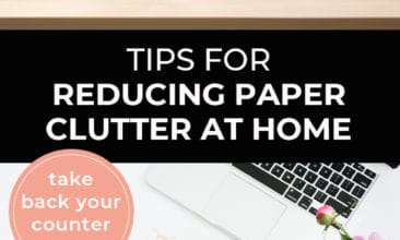 """Longer Pinterest pin with two images. First image is of a spotless kitchen counter. Second image is of a desk with flowers a notepad and pen. Text overlay says, """"Tips for Reducing Paper Clutter at Home - take back your counter space!"""""""