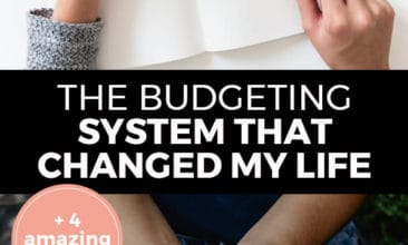 """Pinterest Pin with two images. Top image is of a woman's hand drawing a dollar sign. Bottom image is of a woman's hands cupping money. Text overlay says, """"The Budgeting System That Changed My Life: +4 Amazing Tips!"""""""