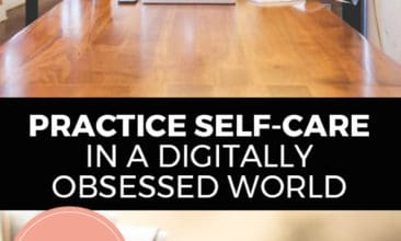 "Longer Pinterest pin with two images. First image is of a woman sitting at a desk working on her laptop computer. Bottom image is of a book. Text overlay says, ""Practice Self-Care in a Digitally Obsessed World: 4 easy ways!"""