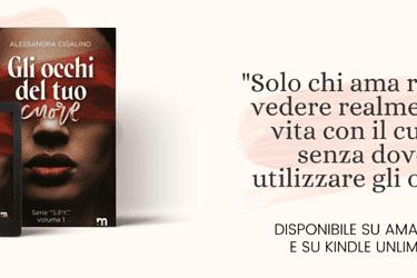 Segnalazione | Gli occhi del tuo cuore di Alessandra Cigalino