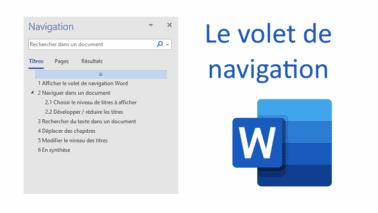 Le volet de navigation Word : un outil de productivité incontournable