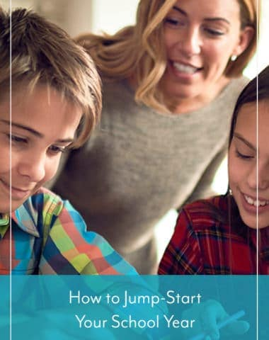 How to Jump-Start Your School Year