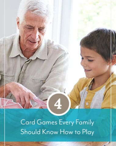 4 Card Games Every Family Should Know How to Play
