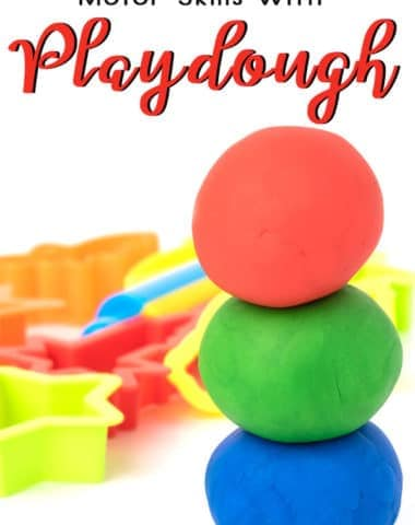 Developing Fine Motor Skills with Playdough