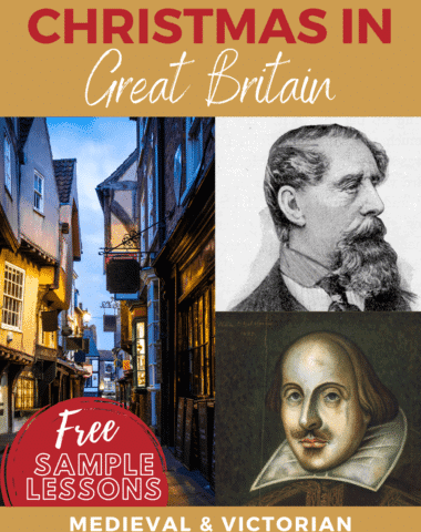collage image of England street, Shakespeare & Dickens portrais with text overlay. Shakespeare & Dickens Celebrate Christmas in Great Britain. Free Sample Lessons at www.HomeschoolGiveaways.com