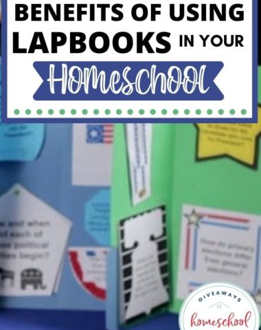 Benefits of Using Lapbooks in Your Homeschool. #homeschoolgiveaways #lapbookresources #benefitsoflapboks #lapbookprintables