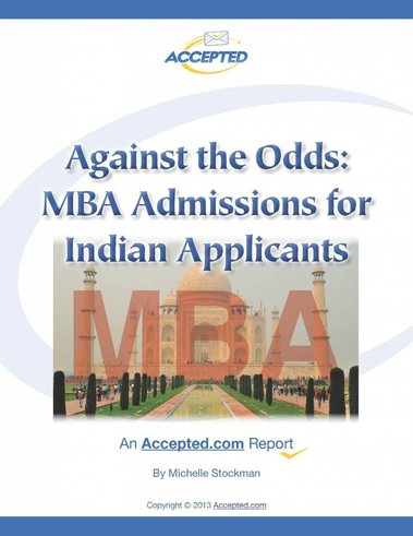 Download your free copy of Against the Odds: MBA Admissions for Indian Applicants now!
