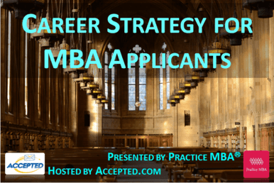 Sign up for the Career Strategy for MBA Applicants webinar!