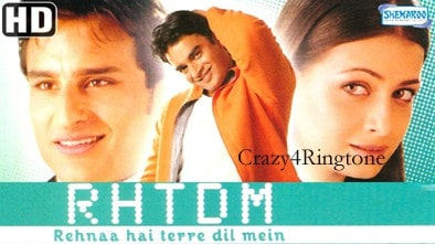 Rehnaa Hai Tere Dil Mein Ringtone Download