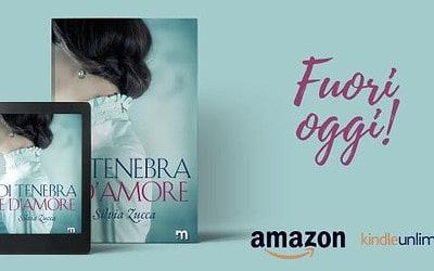 Segnalazione | Di tenebra e d'amore scritto da Silvia Zucca