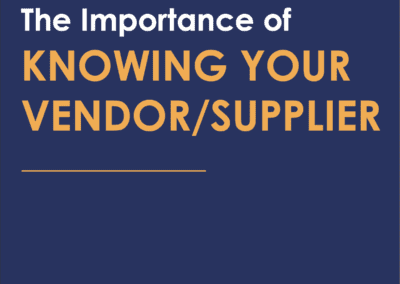 The Importance of Knowing Your Vendor Supplier