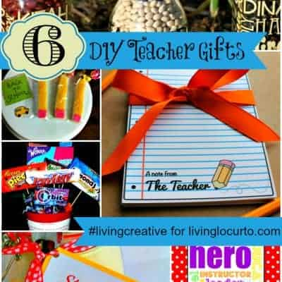 6 DIY Teacher Appreciation Gifts