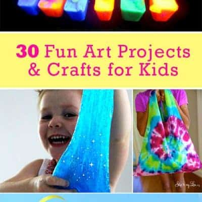 30 Easy Art Projects and Crafts for Kids