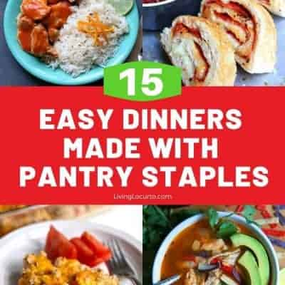 15 Easy Dinners Made with Pantry Staples Living Locurto