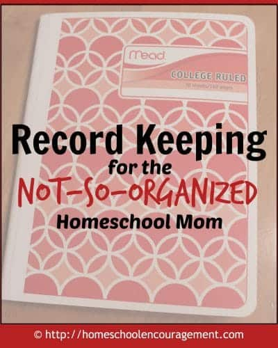 Record Keeping for the Not-so-Organized Homeschool