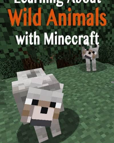 Learning about Wild Animals using Minecraft to kick-off your learning with a crafting adventure.