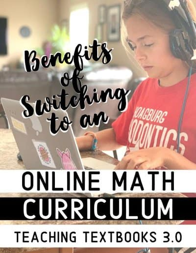 f The Benefits of Switching to an Online Math Curriculum with Teaching Textbooks 3.0
