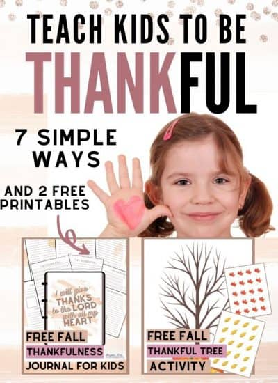 Teach Kids to Be Thankful 7 Simple Ways and 2 Free Downloads