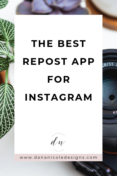 Image with text overlay that says: the best repost app for instagram