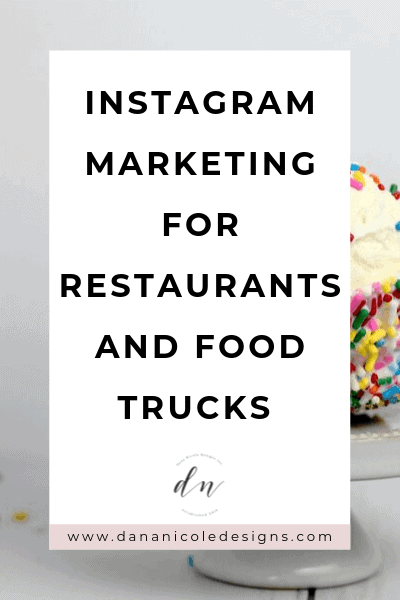image with text overlay: instagram marketing for restaraunts and food trucks
