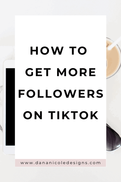 image with text overlay:how to get more followers on tiktok