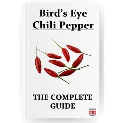 The Complete Guide to Bird's Eye Chili Pepper