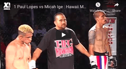 1 Paul Lopes vs Micah Ige : Hawaii MMA
