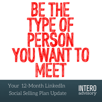 12-Month Social Selling Plan 1st level Connections
