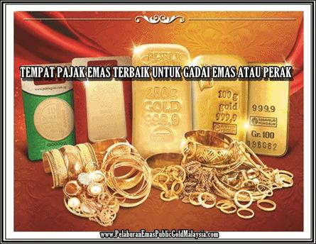Tempat-Pajak-Emas-Terbaik-Untuk-Gadai-Emas-Atau-Perak TEMPAT PAJAK EMAS TERBAIK UNTUK GADAI EMAS ATAU PERAK