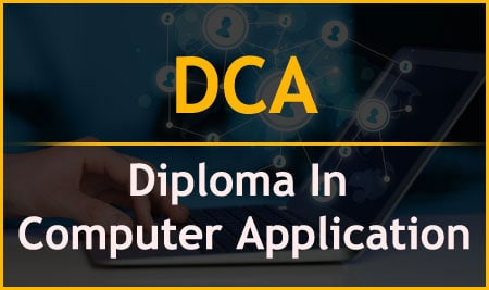DCA – Diploma In Computer Application