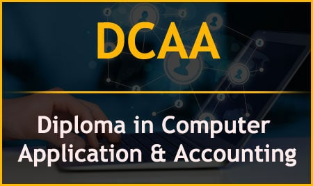 DCAA – Diploma in Computer Application & Accounting