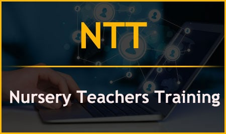 NTT – Nursery Teachers Training
