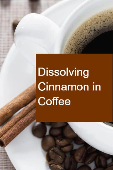 Dissolving Cinnamon in Coffee - Pin