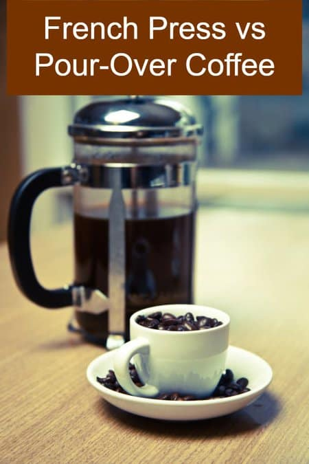 French Press vs Pour-Over Coffee - Pin