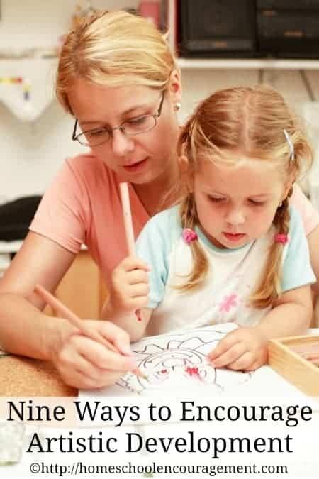 Nine Ways to Encourage Artistic Development in your Child from #Homeschool Encouragement #HSencouragement