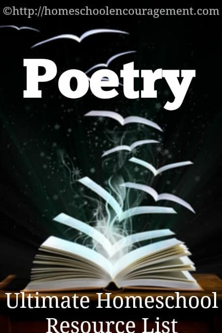 An Ultimate Homeschool resource list for the study of poetry from #Homeschool Encouragement