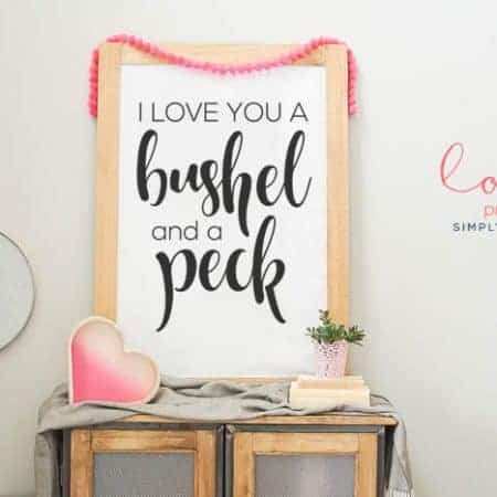 I Love You a Bushel and a Peck Printable - free love printable - perfect print for bedroom or valentines day printable art