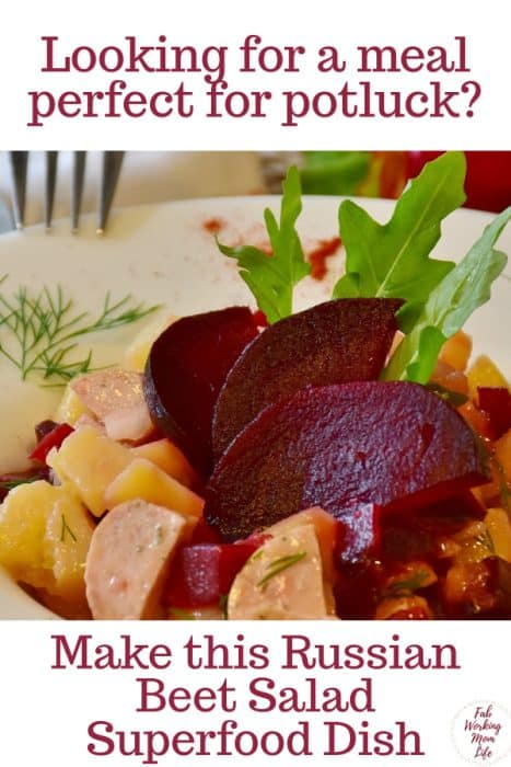 Perfect for Potluck Russian Beet Salad | Make this superfood dish that's perfect for a summer meal | Fab Working Mom Life