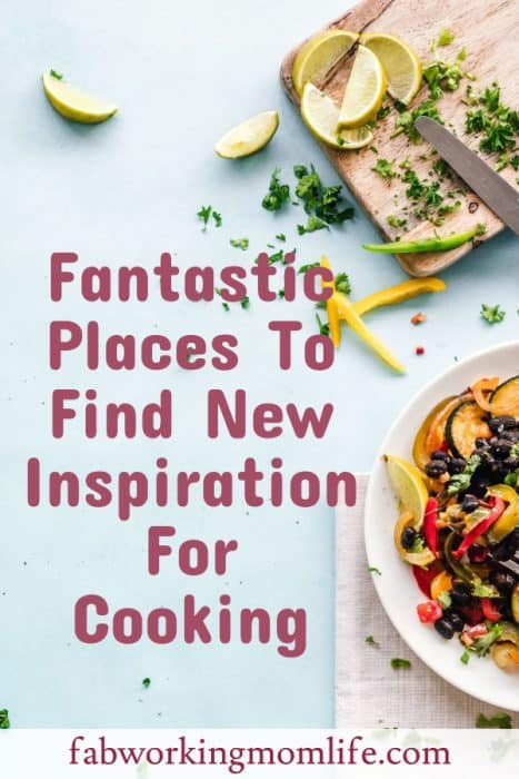 Fantastic Places To Find New Inspiration For Cooking