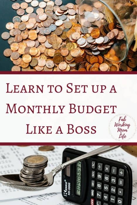 Learn to Budget Like a Boss and Grab Your Monthly Budget Workbook #money #budget #organize | Fab Working Mom Life | be an organized mom, take care of family finances, get an organized budget now with this amazing free workbook and great tips!
