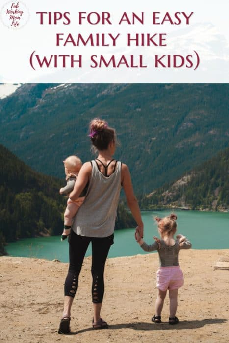 Tips for an easy family hike with small kids | Fab Working Mom Life #hikingwithkids #familyhike #parenting #family #familyadventure