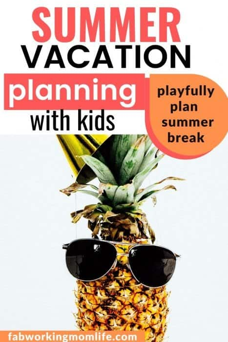 summer vacation planning with kids
