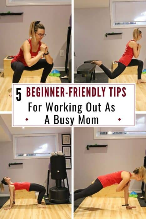 5 Beginner-Friendly Tips For Working Out As A Busy Mom