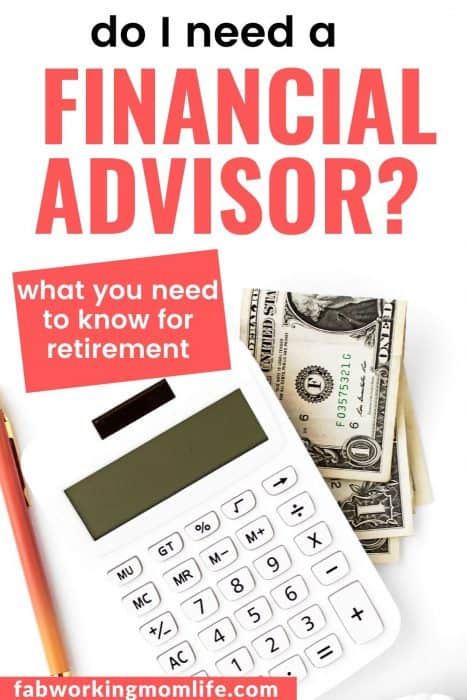 financial advisor what you need to know for retirement