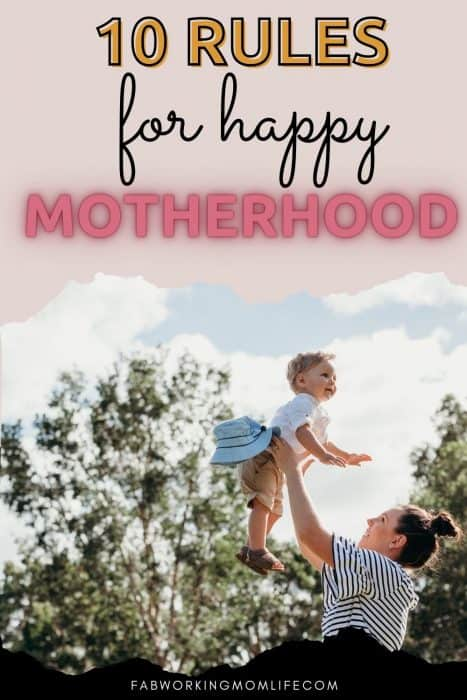 10 rules for happy motherhood
