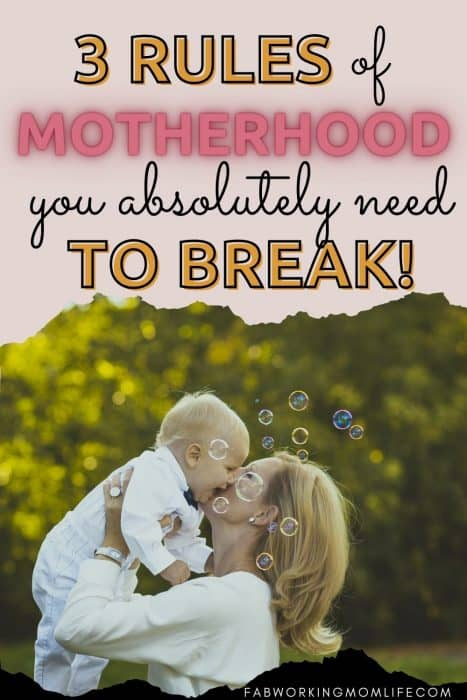 3 motherhood rules to break