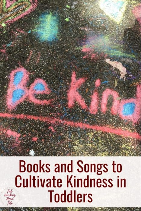 Books and Songs to Cultivate Kindness in Toddlers | Fab Working Mom Life #parenting #toddlers #parentingtips How to teach a child to be nice to others