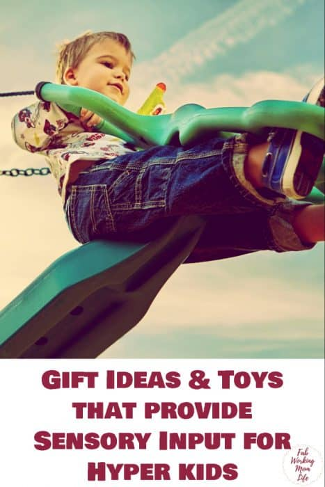 Searching for toys for sensory seekers? Check out this gift guide for sensory toys for toddlers in this Gift Ideas and Toys that provide Sensory Input for Hyper kids | Fab Working Mom Life #sensory #adhd #hyper #vestibular #proprioceptive #sensoryinput #sensorytoys #giftguide #giftideas