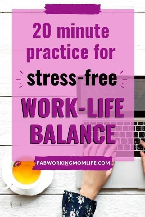 20 min stress-free work life balance1
