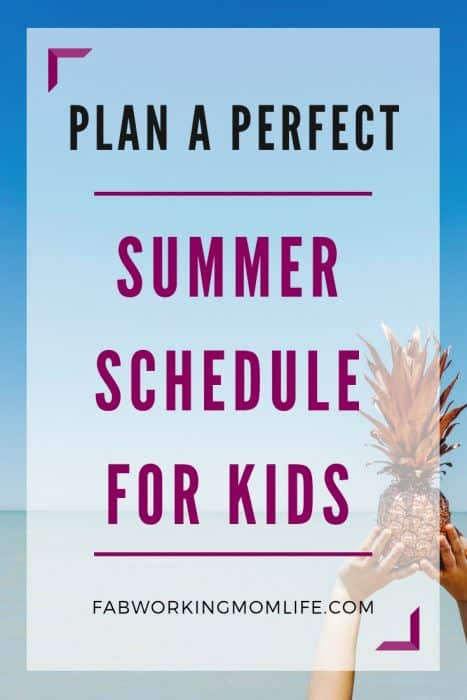 plan a perfect summer schedule for kids